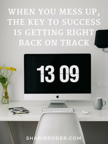 When You Mess Up, the Key to Success is Getting Right Back on Track | Weight Loss for Foodies