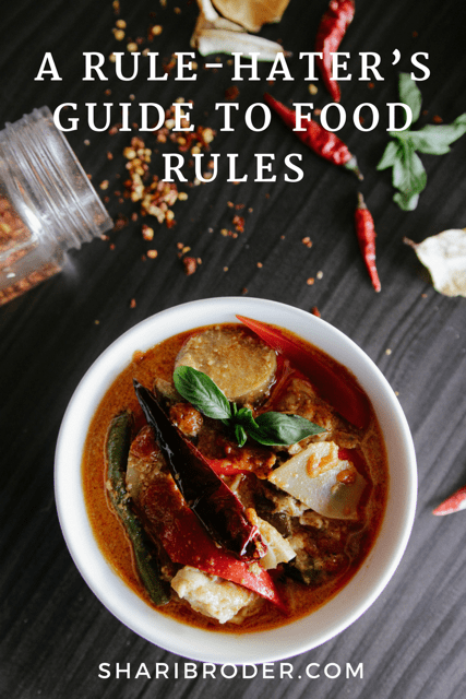 Rule Haters Guide to Food Rules | Weight Loss for Foodies