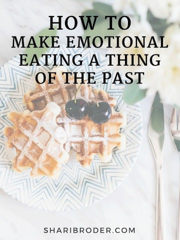 How To Make Emotional Eating A Thing Of The Past | Weight Loss for Foodies