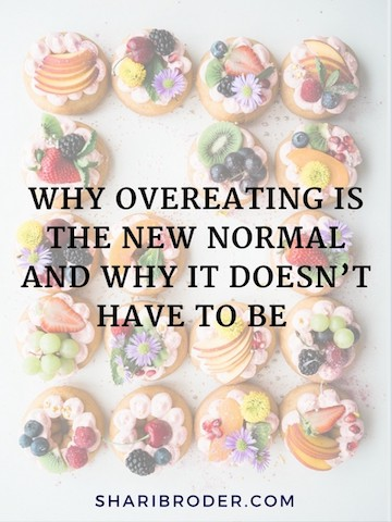 Why Overeating is the New Normal and Why It Doesn't Have To Be | Weight Loss For Foodies