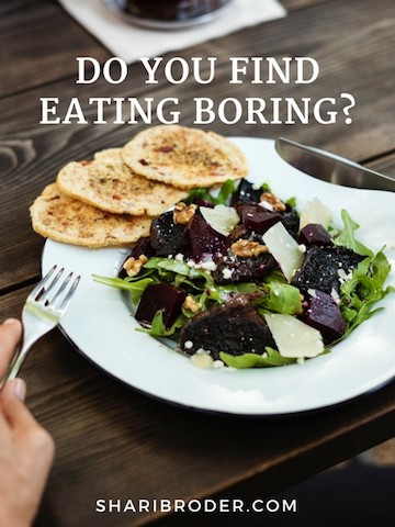 Do You Find Eating Boring? | Weight Loss for Foodies