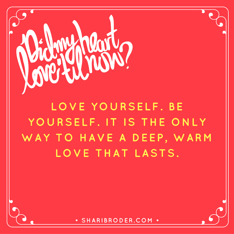 be yourself and love yourself