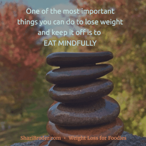 Eat Mindfully to Lose Weight
