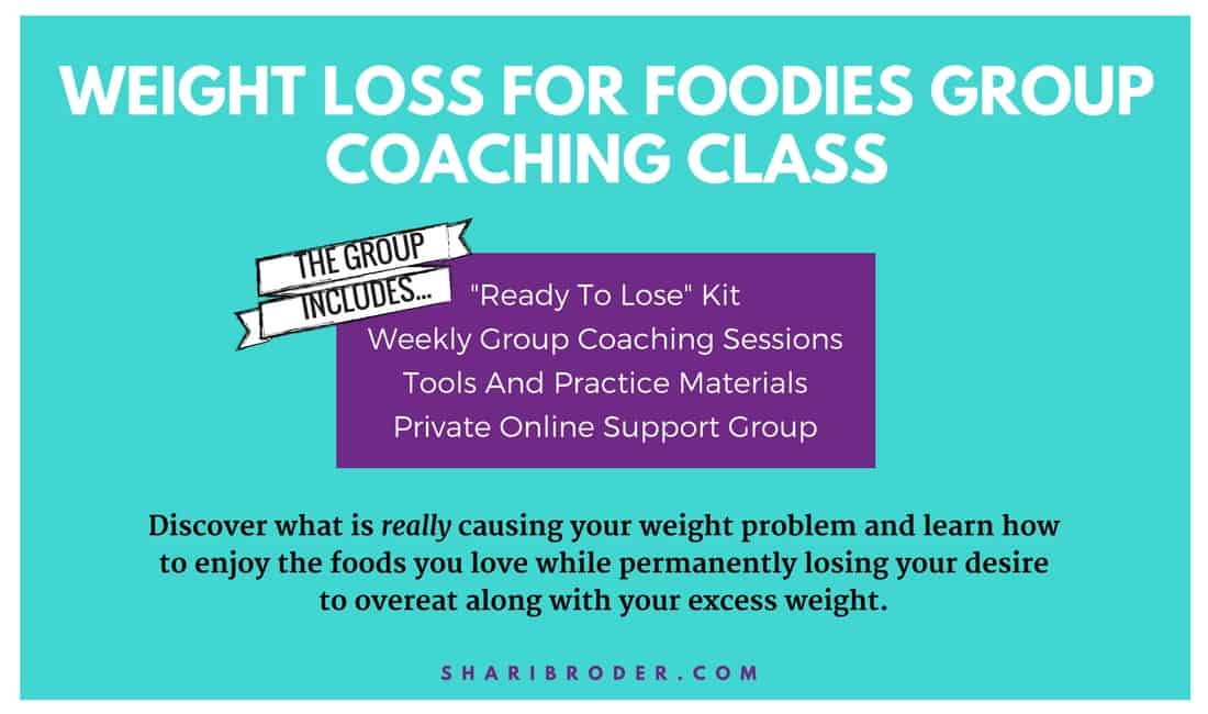 Weight Loss For Foodies Group Coaching Class | Shari Broder