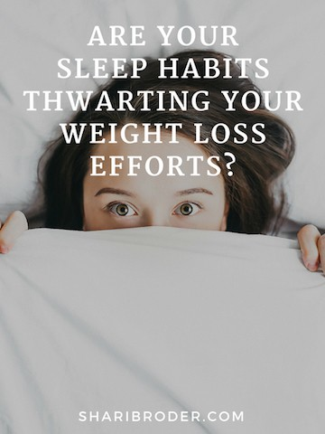 Are Your Sleep Habits Thwarting Your Weight Loss Efforts? | Weight Loss for Foodies