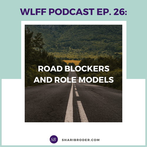 Road Blockers and Role Models | Weight Loss for Foodies Podcast