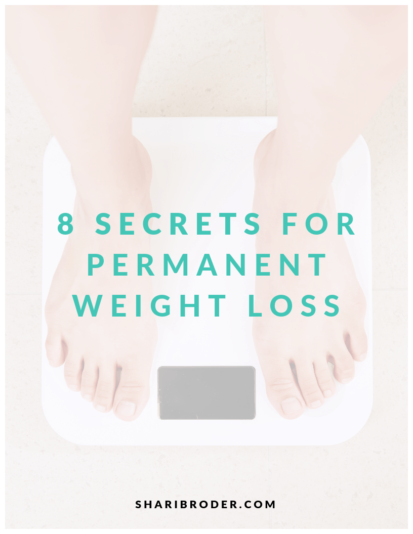 8 Secrets for Permanent Weight Loss | Weight Loss for Foodies FREEBIE