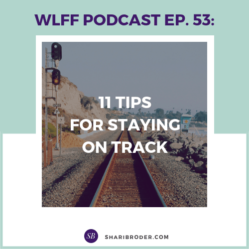 11 Tips for Staying on Track | Weight Loss for Foodies Podcast