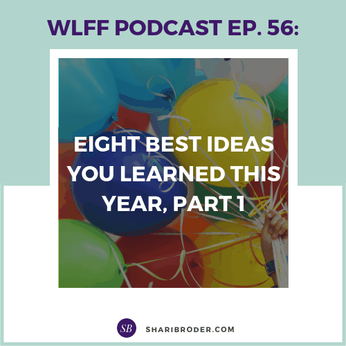 Eight Best Ideas You Learned This Year, Part 1 | Weight Loss for Foodies Podcast