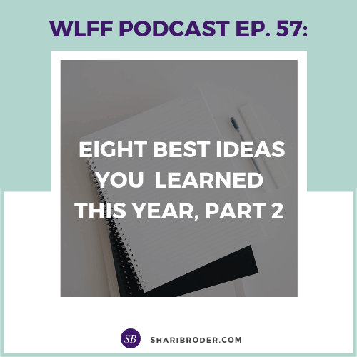 Eight Best Ideas You Learned This Year, Part 2 | Weight Loss for Foodies Podcast