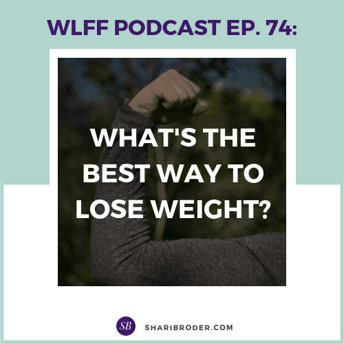 What's the Best Way to Lose Weight? | Weight Loss for Foodies Podcast