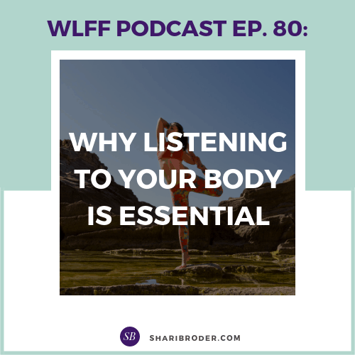 Why Listening to Your Body is Essential | Weight Loss for Foodies Podcast
