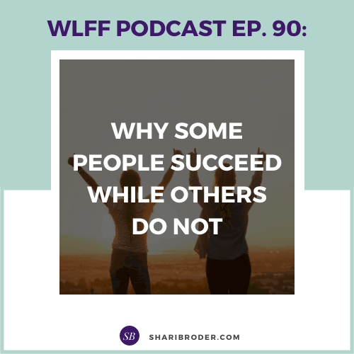 Why Some People Succeed While Others Do Not | Weight Loss for Foodies Podcast