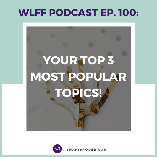 Your Top 3 Most Popular Topics | Weight Loss for Foodies Podcast