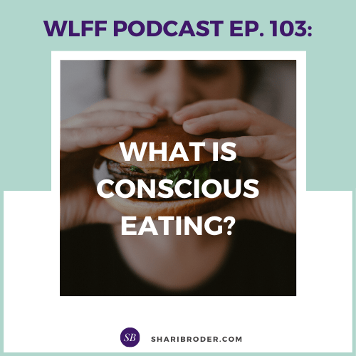 What is Conscious Eating?