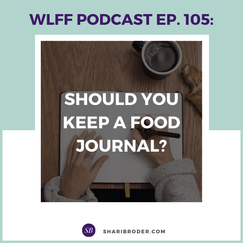 Should You Keep a Food Journal? | Weight Loss for Foodies Podcast