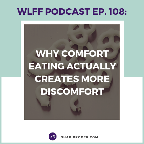 Why Comfort Eating Actually Creates More Discomfort | Weight Loss for Foodies Podcast