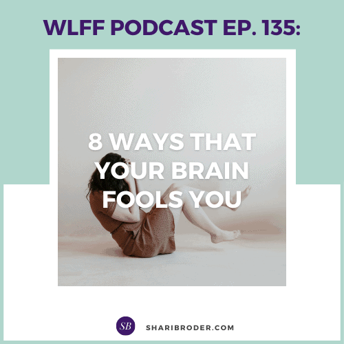 8 Ways that Your Brain Fools You | Weight Loss for Foodies Podcast