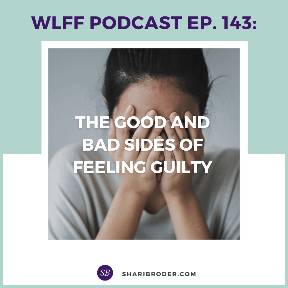 The Good and Bad Sides of Feeling Guilty | Weight Loss for Foodies Podcast