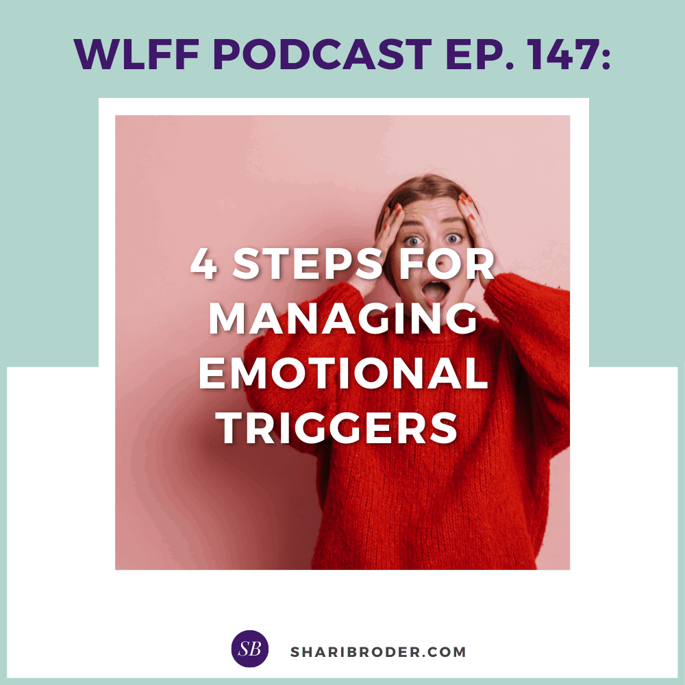4 Steps for Managing Emotional Triggers   Weight Loss for Foodies Podcast