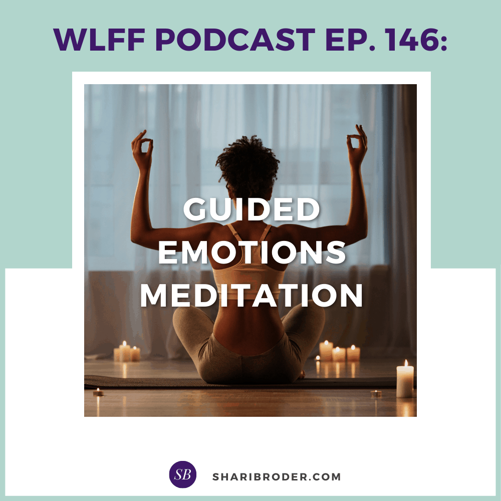 Guided Emotions Meditation | Weight Loss for Foodies Podcast