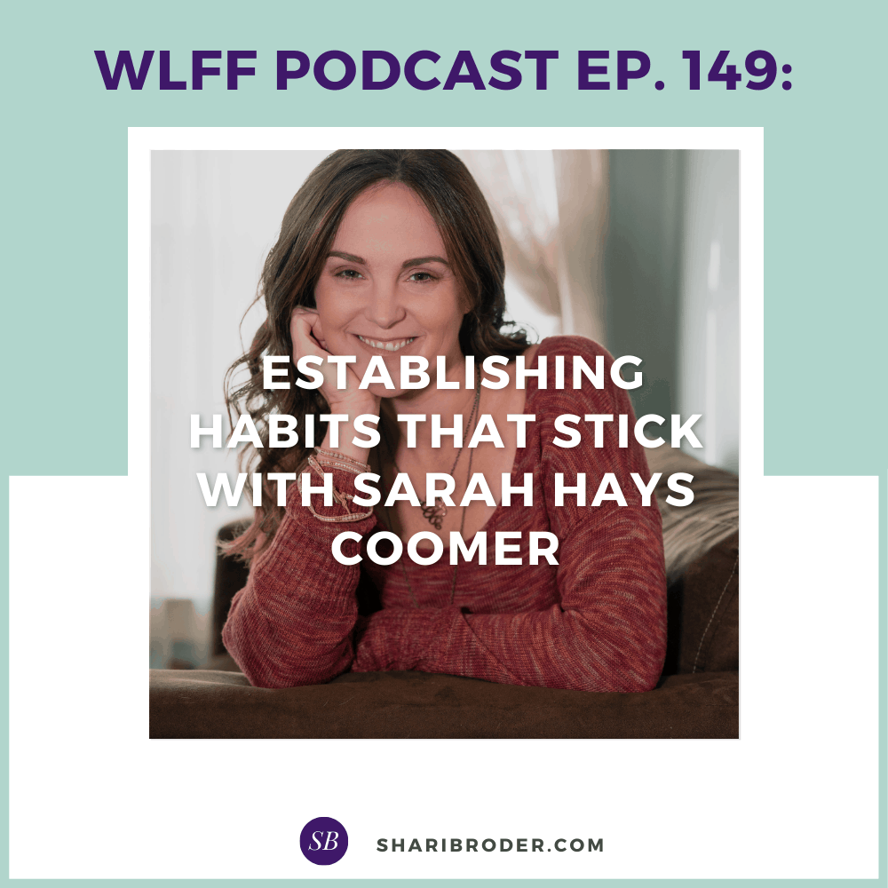 Establishing Habits that Stick with Sarah Hays Coomer | Weight Loss for Foodies Podcast