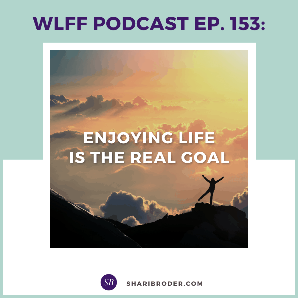 Enjoying Life is the Real Goal   Weight Loss for Foodies Podcast