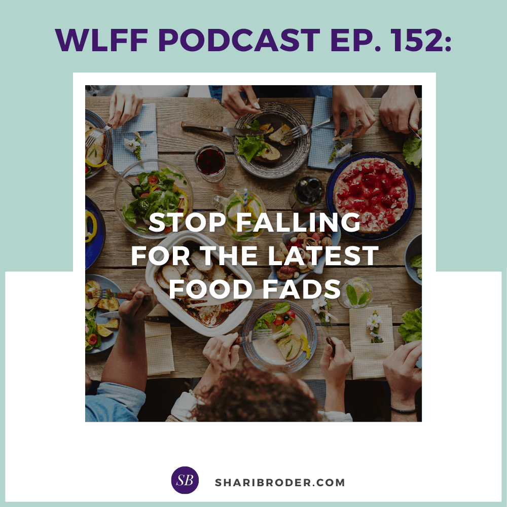 Stop Falling for the Latest Food Fads | Weight Loss for Foodies Podcast