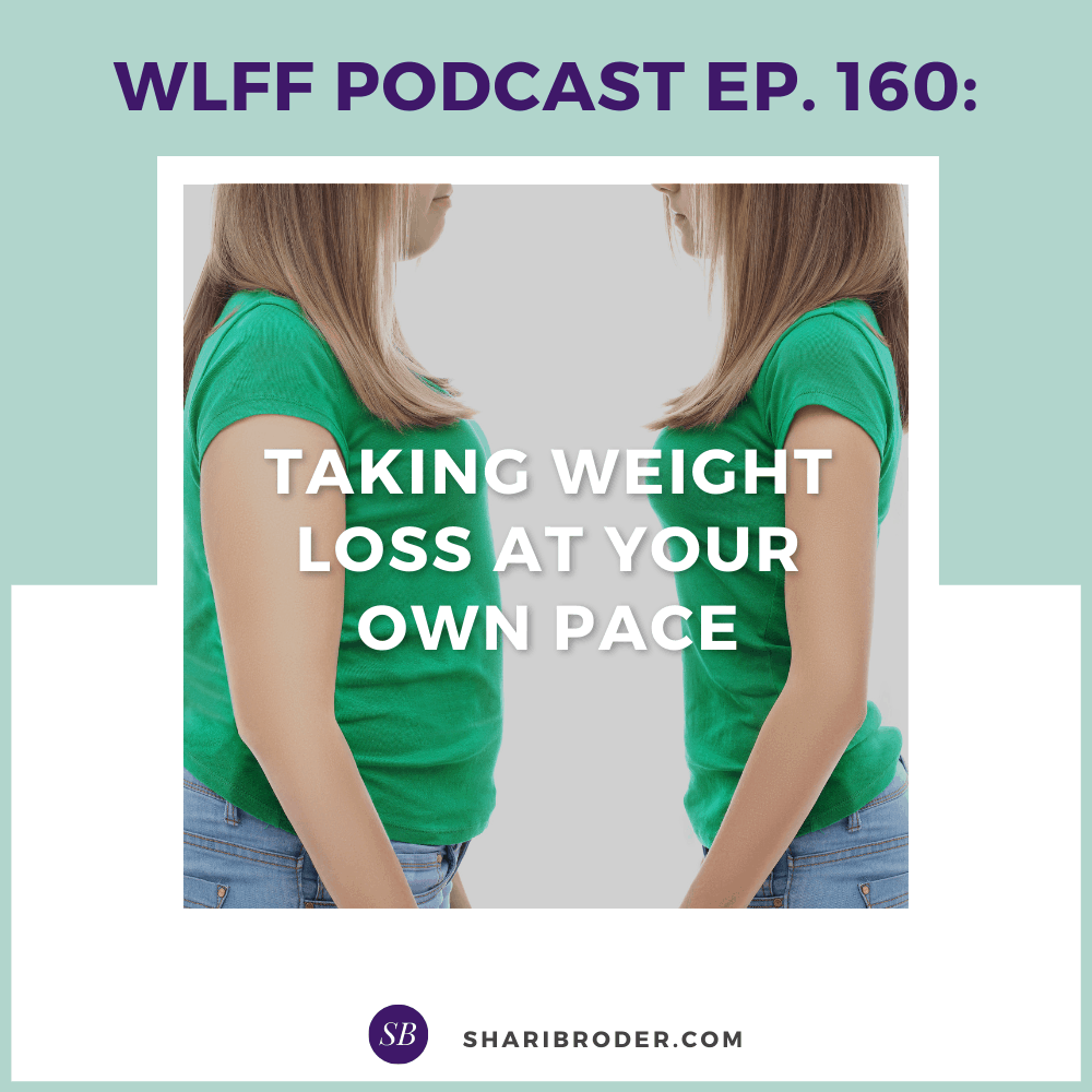 Taking Weight Loss at Your Own Pace   Weight Loss for Foodies Podcast